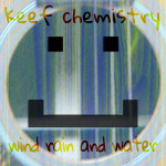 waind rain and water album by keef chemistry